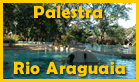 palestra rio araguaia
